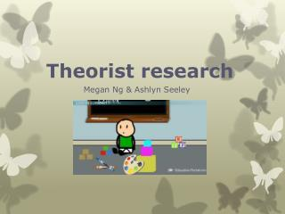 Theorist research
