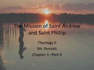 The Mission of Saint Andrew and Saint Phillip