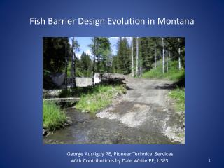 Fish Barrier Design Evolution in Montana