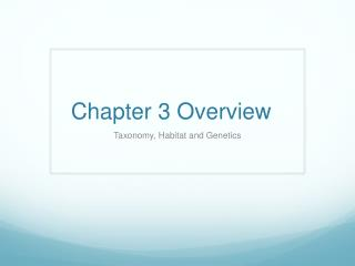 Chapter 3 Overview