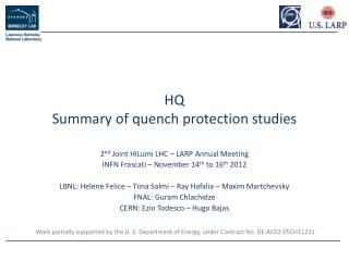 HQ  Summary of quench protection studies