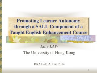 Promoting Learner Autonomy through a SALL Component of a Taught English Enhancement Course