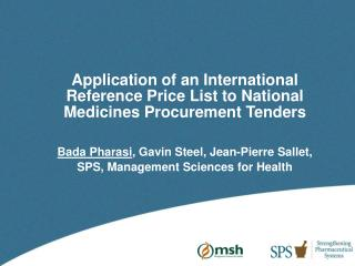 Application of an International Reference Price List to National Medicines Procurement  Tenders
