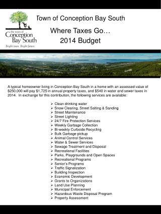 Town of Conception Bay South Where Taxes Go… 2014  Budget