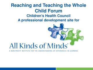 Reaching and Teaching the Whole Child Forum Children's Health Council