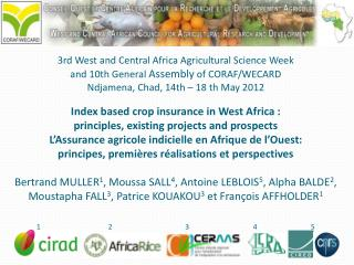 Index based crop insurance in West Africa : p rinciples, existing projects and prospects