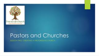 Pastors and Churches