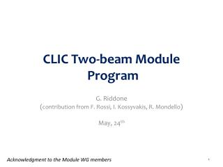 CLIC Two-beam Module P rogram