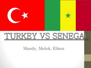 TURKEY VS SENEGAL