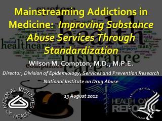 Wilson M. Compton, M.D., M.P.E.