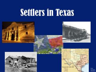 Settlers in Texas