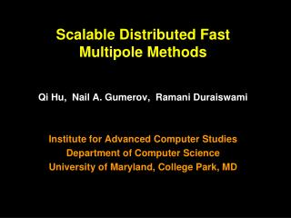 Scalable  Distributed Fast  Multipole Methods
