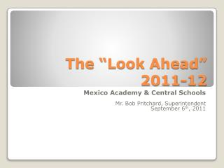 "The ""Look Ahead"" 2011-12"