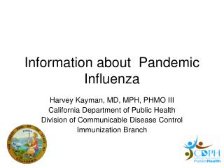 Information about  Pandemic Influenza
