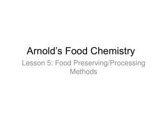 Arnold�s Food Chemistry