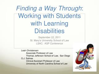 Finding a Way Through : Working with Students with Learning Disabilities