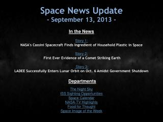Space News Update - September 13, 2013 -
