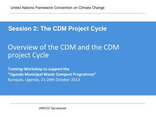 Overview of the CDM and the CDM project Cycle