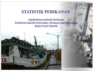 STATISTIK PERIKANAN
