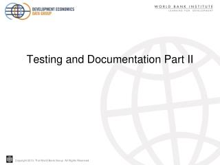 Testing and Documentation Part II