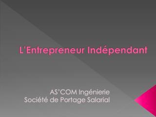 L'Entrepreneur Indépendant