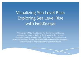 Visualizing Sea Level Rise: Exploring Sea Level Rise  with FieldScope