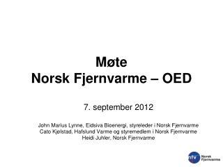M�te  Norsk Fjernvarme � OED