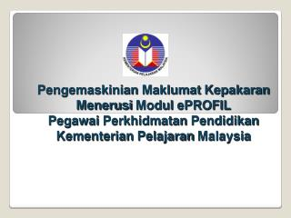 Status Pengintegrasian Sistem eProfil � Emis/ HRMIS/myKompiten/