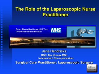 The Role of the Laparoscopic Nurse  Practitioner
