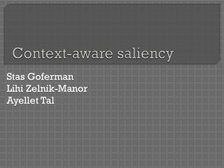 Context-aware saliency
