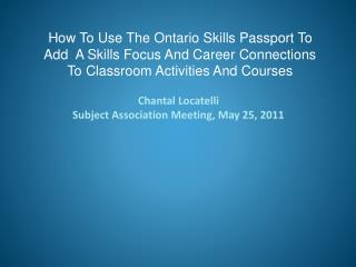 How To Use The Ontario Skills Passport To  Add  A Skills Focus And Career Connections