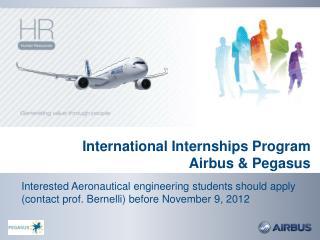 International Internships Program Airbus & Pegasus