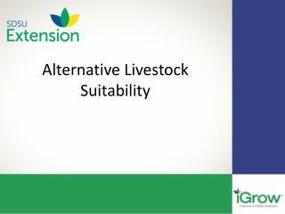Alternative Livestock Suitability
