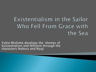 Existentialism in the Sailor Who Fell From Grace with the Sea