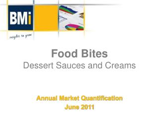 Food Bites Dessert Sauces and Creams