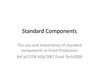 Standard Components