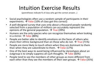 Intuition Exercise Results (parentheses indicate % of class who got the correct answer…)