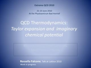 QCD Thermodynamics: Taylor expansion and  imaginary chemical potential