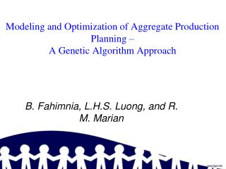 Modeling and Optimization of Aggregate Production Planning �  A Genetic Algorithm Approach