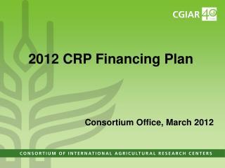 2012 CRP Financing Plan