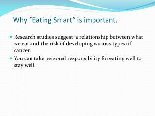 """Why """"Eating Smart"""" is important."""