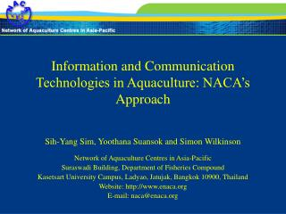 Information and Communication Technologies in Aquaculture: NACA s Approach