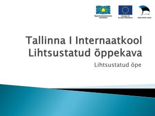 Tallinna I Internaatkool Lihtsustatud õppekava