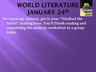 WORLD LITERATURE JANUARY 24 th