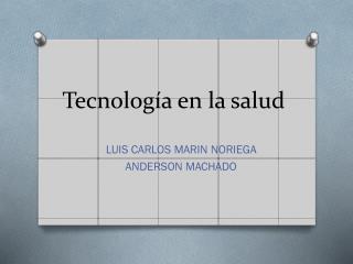 Tecnología en la salud