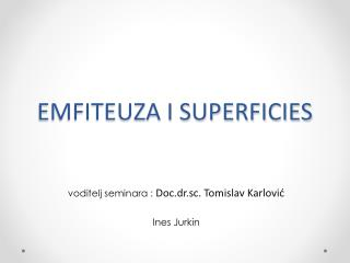 EMFITEUZA I SUPERFICIES