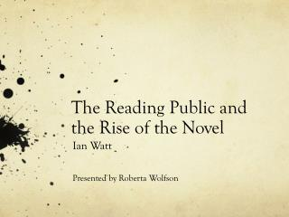 The Reading Public and the Rise of the Novel