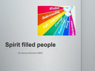 Spirit filled people