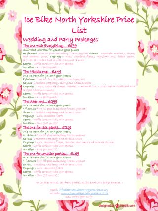 Ice Bike North Yorkshire Price List Wedding and Party Packages The one with Everything… £599