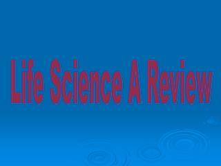 Life Science A  Review